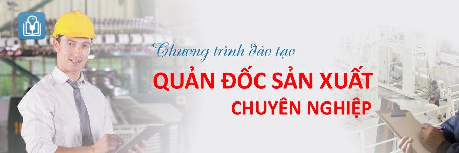 khoa-dao-tao-quan-doc-san-xuat
