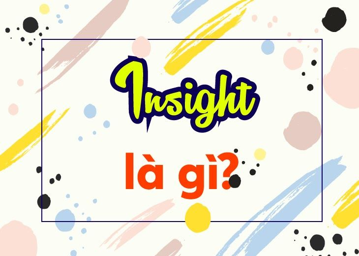 Insight La Gi